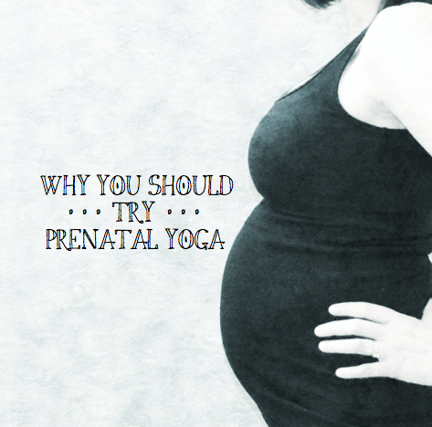 Why you should try prenatal yoga