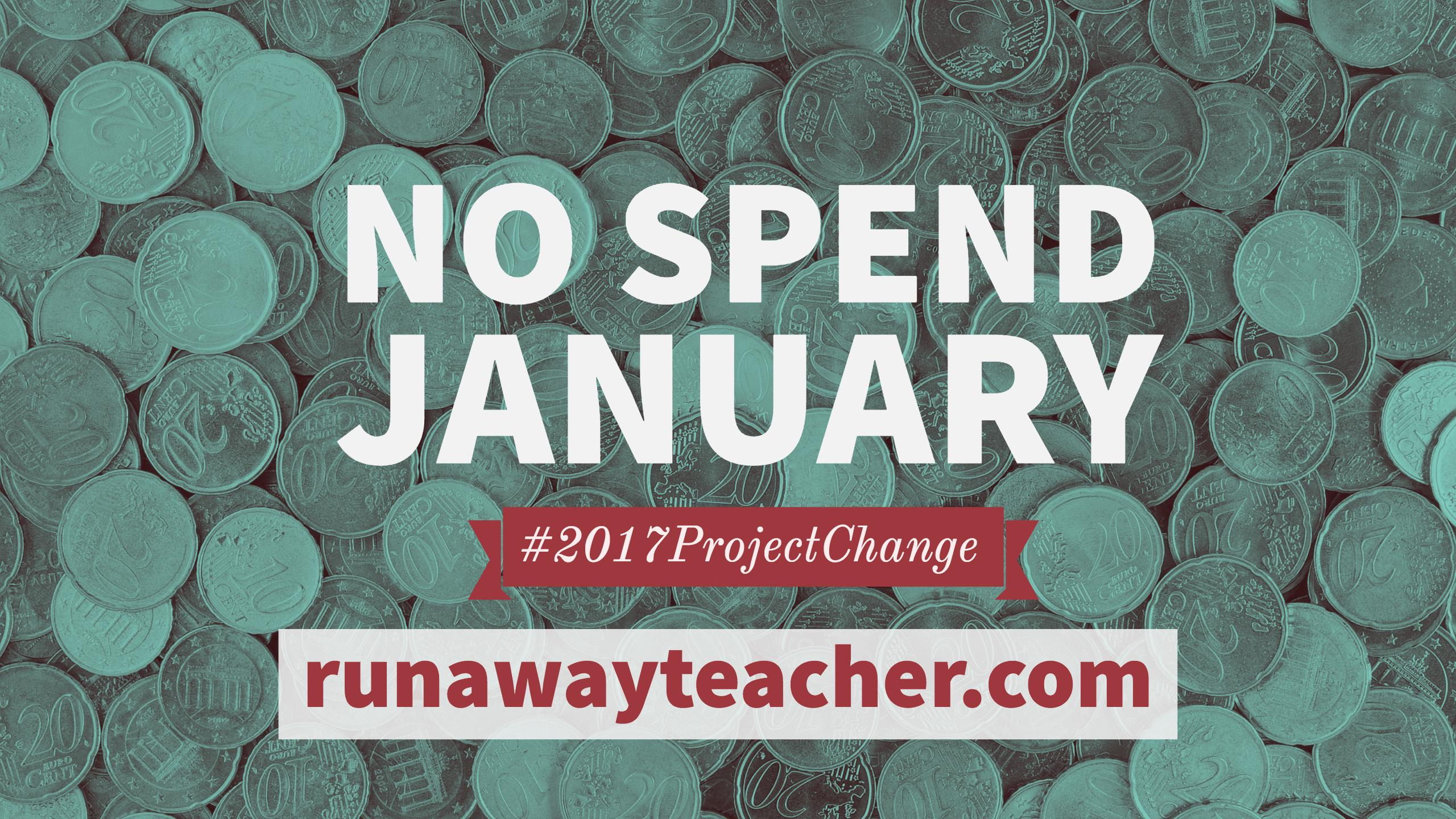 #2017projectchange_no_spend_January
